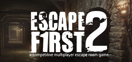 Escape First 2 (2019)
